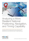 Analyzing a More Resilient National Positioning, Navigation, and Timing Capability Cover Image