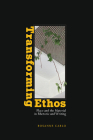 Transforming Ethos: Place and the Material in Rhetoric and Writing Cover Image