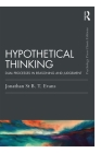 Hypothetical Thinking: Dual Processes in Reasoning and Judgement (Psychology Press & Routledge Classic Editions) Cover Image