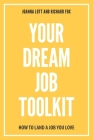Your Dream Job Toolkit Cover Image