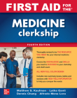 First Aid for the Medicine Clerkship, Fourth Edition Cover Image