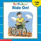 Sight Word Readers: Ride On! (Sight Word Library) Cover Image