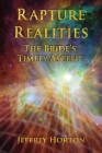 Rapture Realities: The Bride's Timely Ascent Cover Image