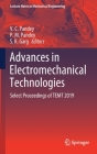 Advances in Electromechanical Technologies: Select Proceedings of Temt 2019 (Lecture Notes in Mechanical Engineering) Cover Image