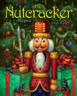 The Nutcracker: The Original Holiday Classic Cover Image