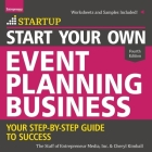 Start Your Own Event Planning Business: Your Step-By-Step Guide to Success, 4th Edition Cover Image