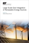 Large Scale Grid Integration of Renewable Energy Sources (Energy Engineering) Cover Image