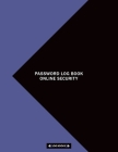 Password Log Book Online Security: Password Book With Tabs A-Z, 8.5