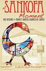 A Sankofa Moment: The History of Trinity United Church of Christ Cover Image