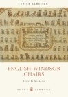 English Windsor Chairs (Shire Library) Cover Image