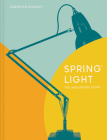 Spring Light: The Anglepoise Story Cover Image