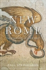 New Rome: The Empire in the East (History of the Ancient World) Cover Image