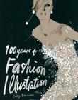 100 Years of Fashion Illustration Cover Image