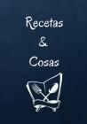 Recetas & Cosas Cover Image