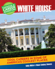 Choose a Career Adventure at the White House Cover Image