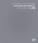 Hidden Patterns: Visualizing Networks at Barabasi Lab Cover Image