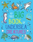 My First Big Book of Undersea Creatures (My First Big Book of Coloring) Cover Image