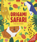 Origami Safari: For Beginners Cover Image