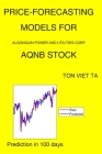 Price-Forecasting Models for Algonquin Power and Utilities Corp AQNB Stock Cover Image