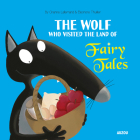 The Wolf Who Visited the Land of Fairy Tales Cover Image