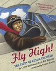 Fly High!: The Story of Bessie Coleman Cover Image