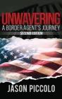 Unwavering: A Border Agent's Journey Cover Image