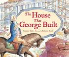 The House That George Built Cover Image