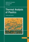 Thermal Analysis of Plastics: Theory and Practice Cover Image