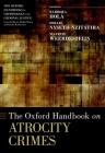 The Oxford Handbook of Atrocity Crimes Cover Image