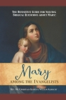 The Definitive Guide for Solving Biblical Questions About Mary: Mary Among the Evangelists Cover Image