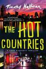 The Hot Countries (A Poke Rafferty Novel #7) Cover Image