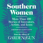Southern Women Lib/E: More Than 100 Stories of Innovators, Artists, and Icons Cover Image