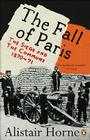 The Fall of Paris: The Siege and the Commune 1870-71 Cover Image