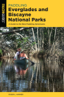 Paddling Everglades and Biscayne National Parks: A Guide to the Best Paddling Adventures Cover Image