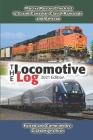 The Locomotive Log: 2021 Edition Cover Image