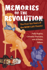 Memories of the Revolution: The First Ten Years of the WOW Café Theater (Triangulations: Lesbian/Gay/Queer Theater/Drama/Performance) Cover Image