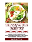 Best Way To Lose Belly Fat: Compelling 7 Day Diet Plan For Weight Loss: 10 Ways To Lose Belly Fat: Daily Plan - 1200 Calorie Diet: Digestion Boost Cover Image