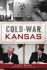 Cold War Kansas Cover Image