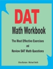 DAT Math Workbook: The Most Effective Exercises and Review DAT Math Questions Cover Image