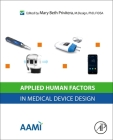 Applied Human Factors in Medical Device Design Cover Image