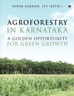 Agroforestry in Karnataka - A Golden Opportunity for Green Growth Cover Image