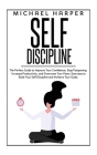 Self Discipline: The Perfect Guide to Improve Your Confidence, Stop Postponing, Increase Productivity and Overcome Your Fears. Exercise Cover Image