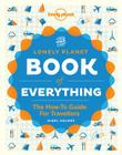 The Book of Everything: A Visual Guide to Travel and the World (Lonely Planet) Cover Image