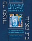 Bar/Bat Mitzvah Memory Book 2/E: An Album for Treasuring the Spiritual Celebration Cover Image
