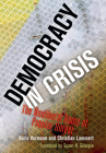 Democracy in Crisis: The Neoliberal Roots of Popular Unrest Cover Image