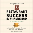 Restaurant Success by the Numbers, Second Edition: A Money-Guy's Guide to Opening the Next New Hot Spot Cover Image
