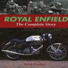 Royal Enfield: The Complete Story Cover Image