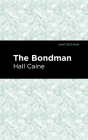 The Bondman: A New Saga Cover Image
