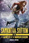 Samantha Sutton and the Winter of the Warrior Queen Cover Image