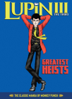 Lupin III (Lupin the 3rd): Greatest Heists - The Classic Manga Collection Cover Image